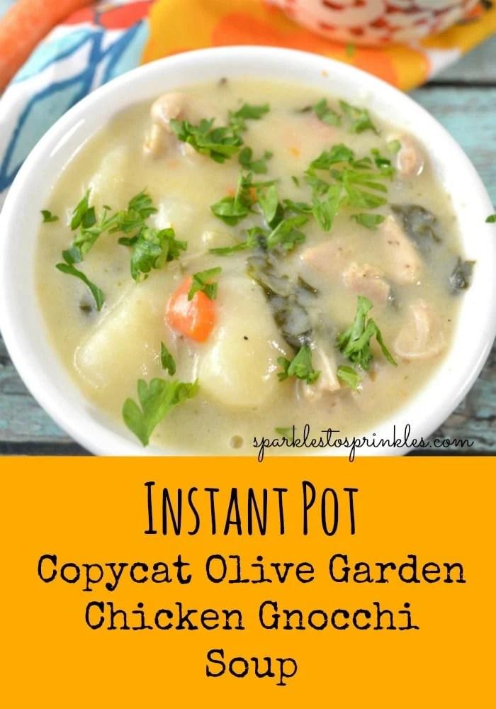 instant pot copycat olive garden chicken gnocchi soup - Olive Garden Gnocchi Soup