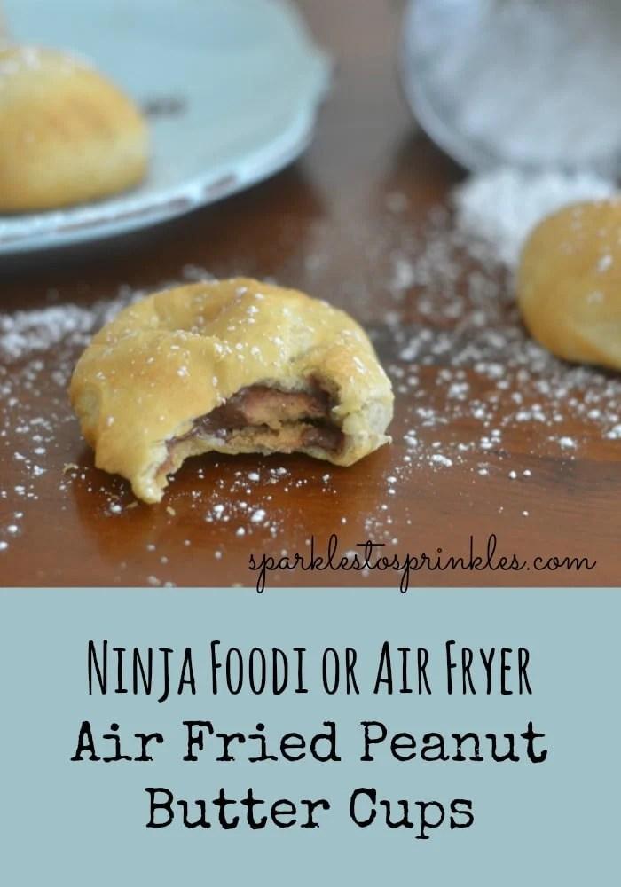 Ninja Foodi or Air Fryer Air Fried Peanut Butter Cups