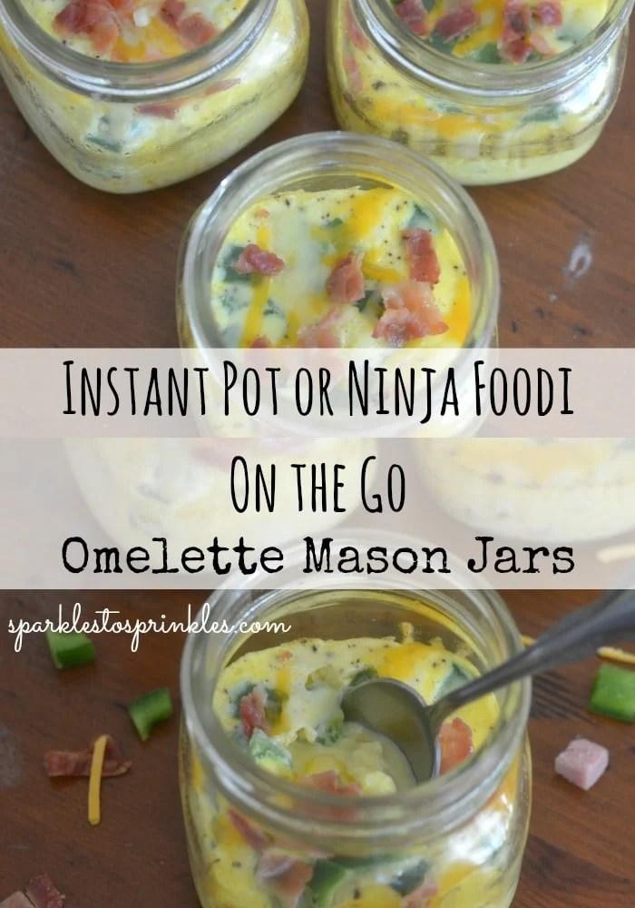 Instant Pot or Ninja Foodi On The Go Omelette Mason Jars