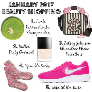 January 2017 Beauty Shopping