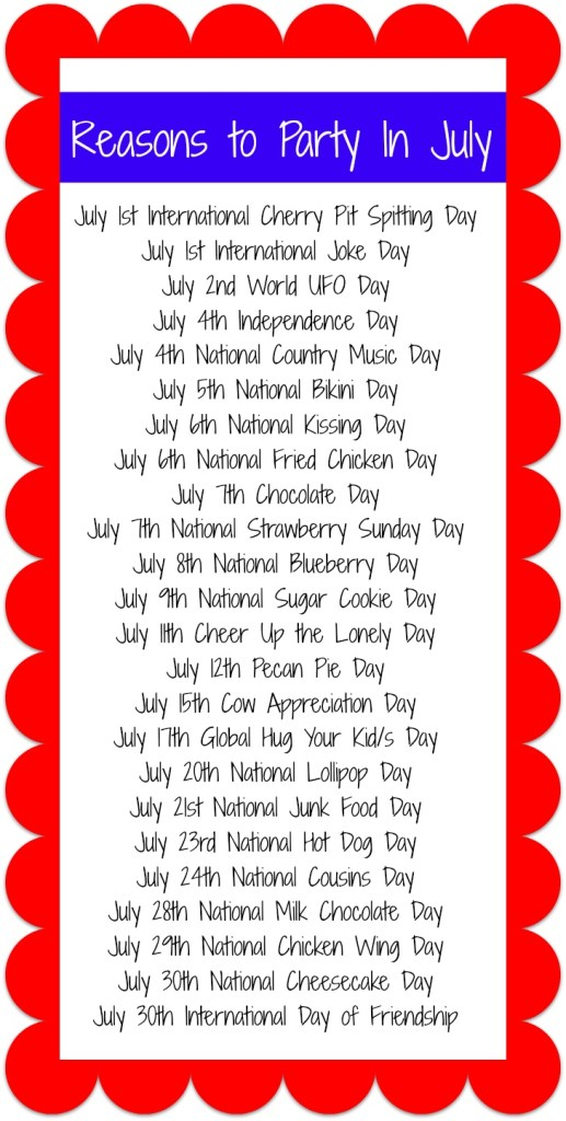 Reasons to Party in July