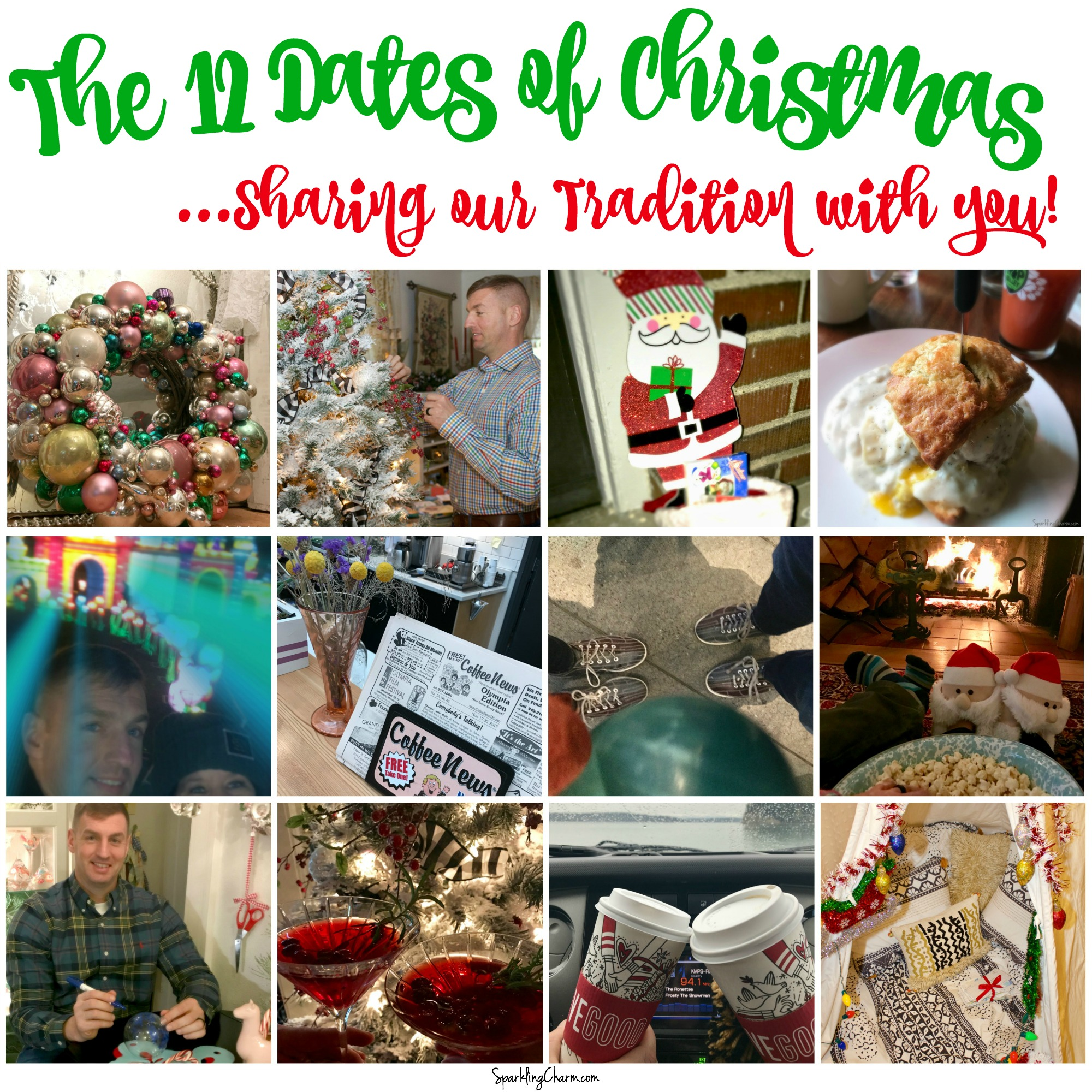 12 Dates Of Christmas.The 12 Dates Of Christmas Sharing Our Tradition With You