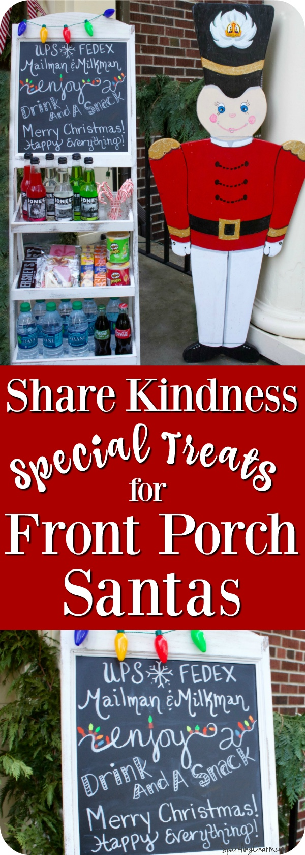 Sparkle Tip: Share Kindness! Special Treats for Front Porch Santas