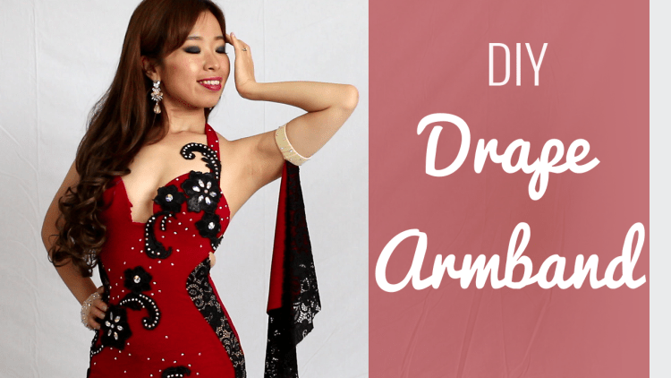 DIY Drape Armband with Hourglass Belly Dance Dress