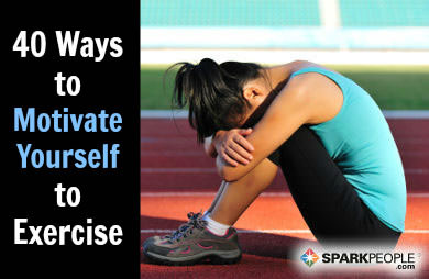 40 Ways to Motivate Yourself to Exercise