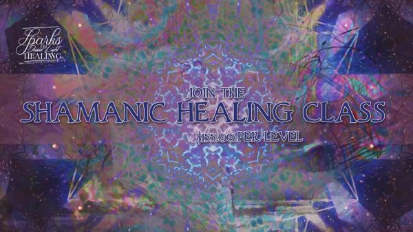 Shamanic Healing Class