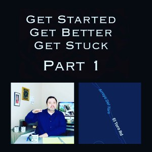 Get Started Get Better Get Stuck - Part 1 Spark to Bonfire Video by Seven Shomler