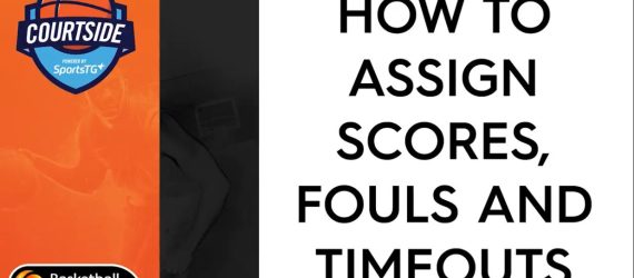 Courtside Adding Points, Fouls & Time Outs