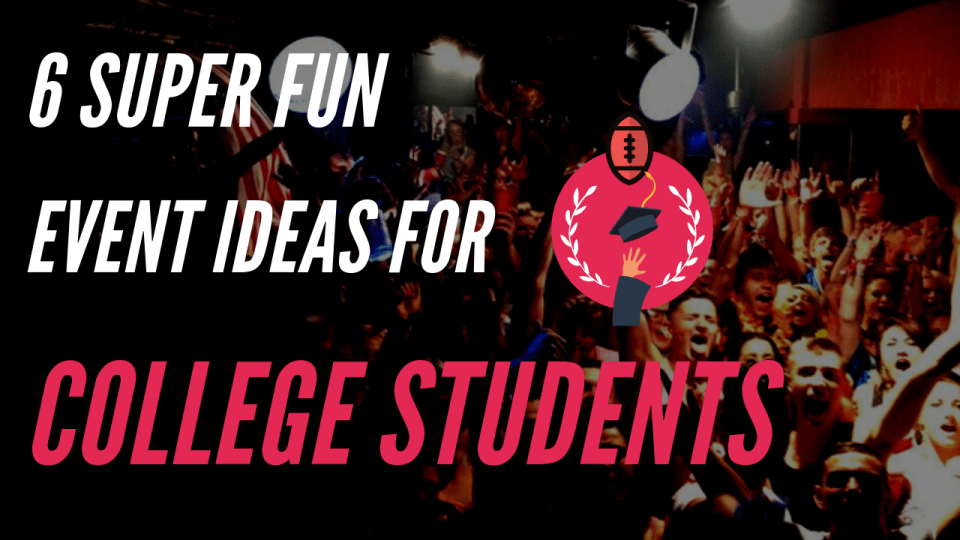 college event ideas