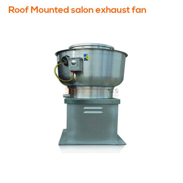 roof mounted salon exhaust fan
