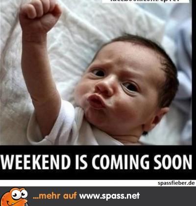 Yippiiiiii - endlich Wochenende!