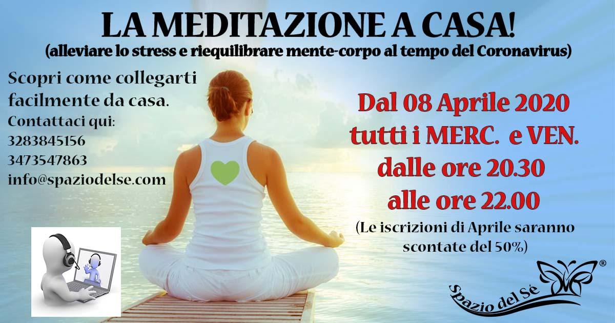 La Meditazione a casa - dal 08/04/2020