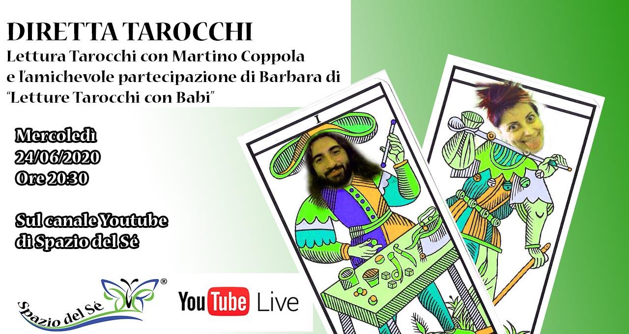 24/06/2020 - Diretta Tarocchi con Martino e Babi