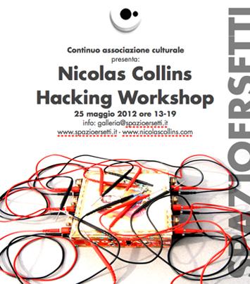 Hacking workshop con Nicolas Collins