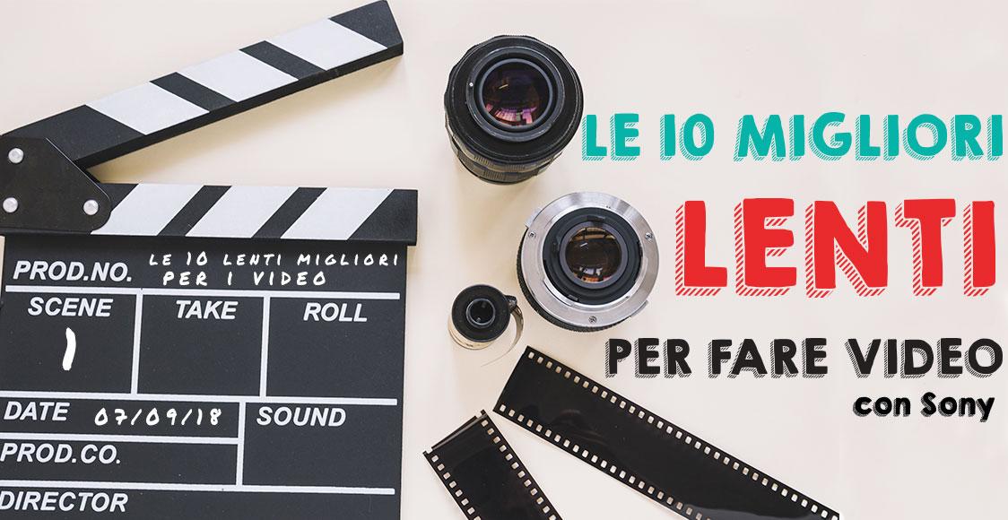 le 10 migliori lenti per fare video