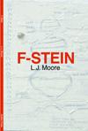 F-Stein, L J Moore