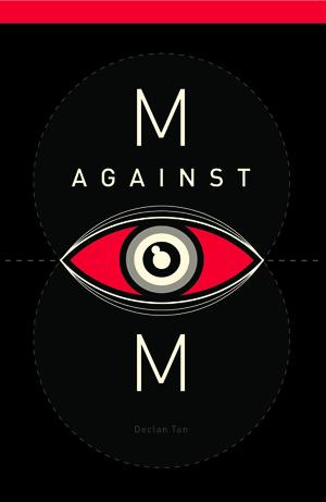 M Against M, Declan Tan