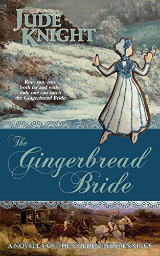 Gingerbread Bride (The Golden Redepennings Book 0.5)