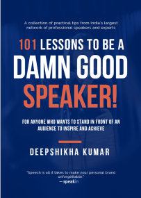 2. 101 Lessons to be a Damn Good Speaker! by Deepshikha Kumar-Book-Cover