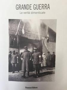"""""""Grande Guerra, le verità dimenticate"""" di Costantino Filidoro"""
