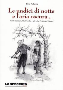 Le undici di notte e l'aria oscura, Edizioni Lo Specchio