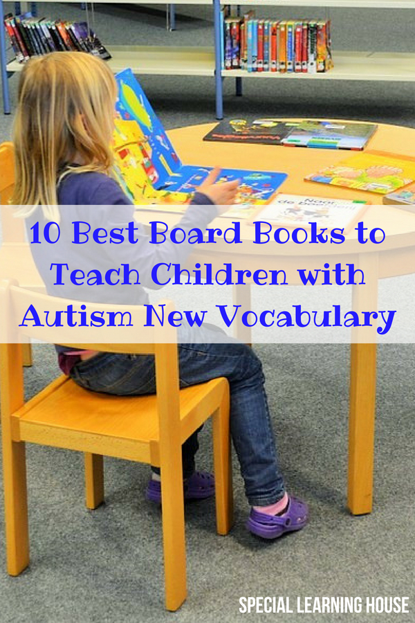 10 Best Board Books to Teach Children with Autism New Vocabulary