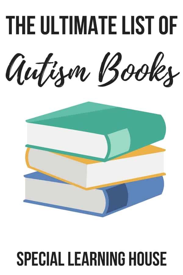 The Ultimate List of Autism Books #autism #autismmom #autismmum #autismbooks