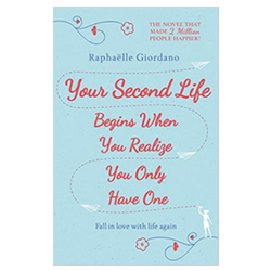 Your Second Life Begins When You Realize You Only Have One Self-Help Book