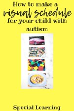 How to make a visual schedule for your child with autism