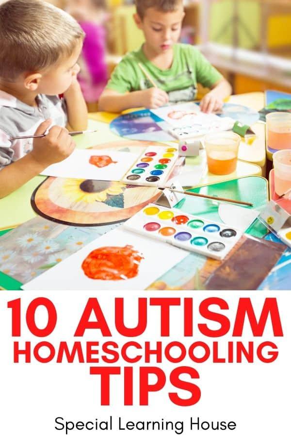 10 Autism Homeschooling Tips