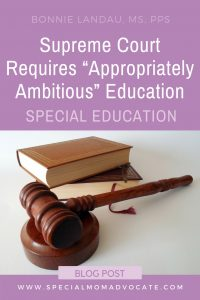 Supreme Court Requires Appropriately Ambitions Progress | Special Education