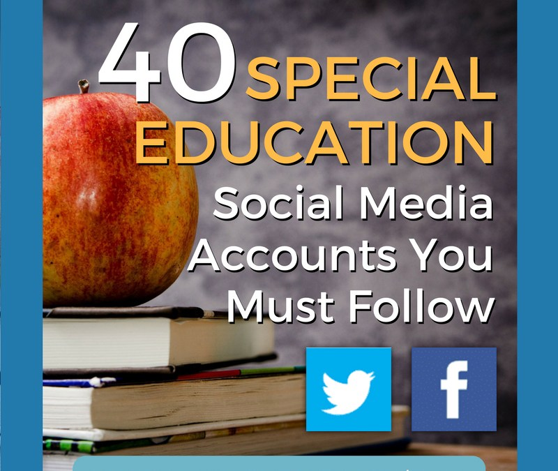 40 Special Ed Social Media Accounts You Must Follow