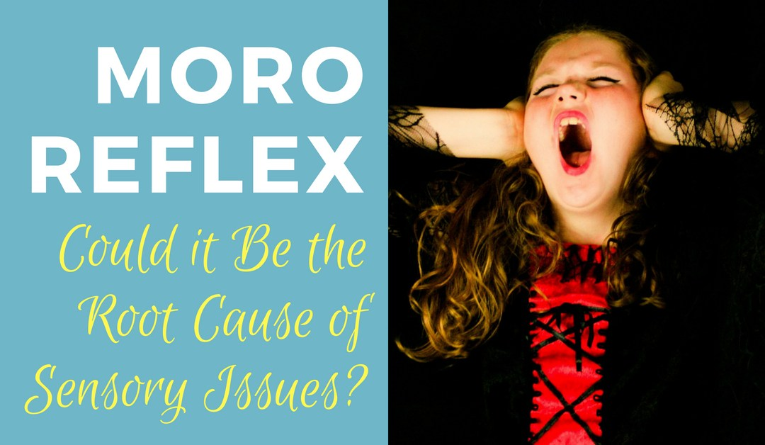 Could the Moro Reflex Be the Root Cause of Sensory Issues?