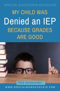 Denied an IEP because grades are good