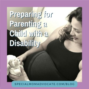 Preparing for Parenting a Child with a Disability