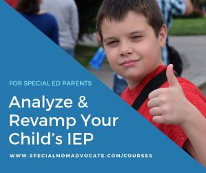 Analyze & Revamp Your Child's IEP
