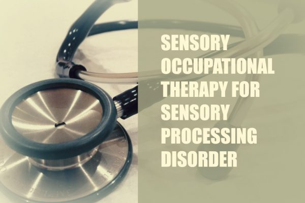 Sensory Occupation Therapy for Sensory Processing Disorder