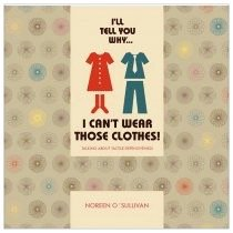I can't wear those clothes