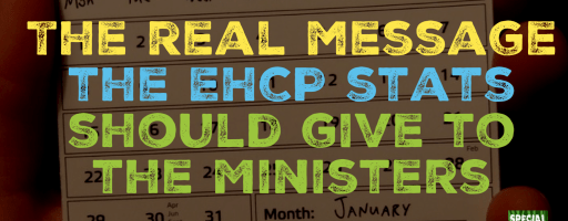 The real message the EHCP stats should give to the Ministers