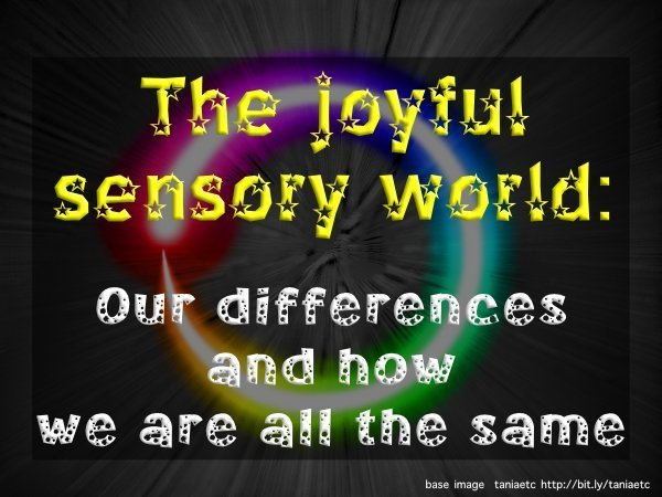 joyful sensory world