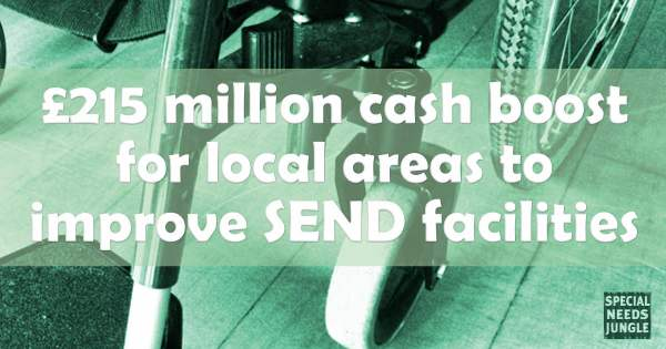 £215 million cash boost for local areas to improve SEND facilities