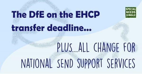 dfe on the EHCP transfer - plus changes to SEND support services