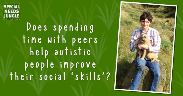 Does spending time with peers help autistic people to improve their social 'skills'? including a photo pf Philip with his furry friend