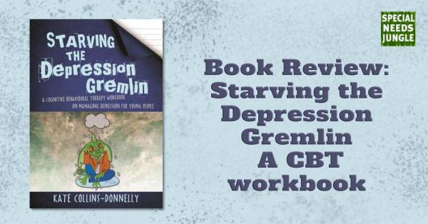 Review: Starving the Depression Gremlin - a CBT workbook