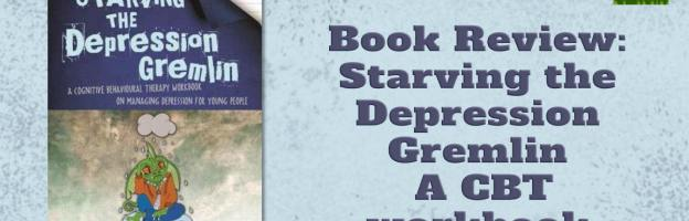 Review: Starving the Depression Gremlin – a CBT workbook