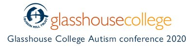 glasshouse college autism conference 2020