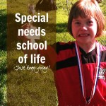 Special needs school of life – just keep going