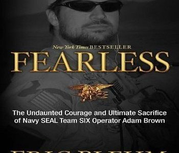 https://i1.wp.com/www.specopscandidate.com/wp-content/uploads/2017/10/Fearless-Ultimate-Sacrifice-of-Navy-Seal-Adam-Brown-book-by-Eric-Blehm-2.jpg?resize=350%2C300