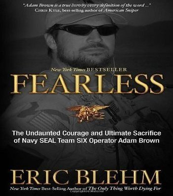 https://i1.wp.com/www.specopscandidate.com/wp-content/uploads/2017/10/Fearless-Ultimate-Sacrifice-of-Navy-Seal-Adam-Brown-book-by-Eric-Blehm-2.jpg?resize=350%2C398