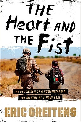 the heart and the fist - eric greitens book